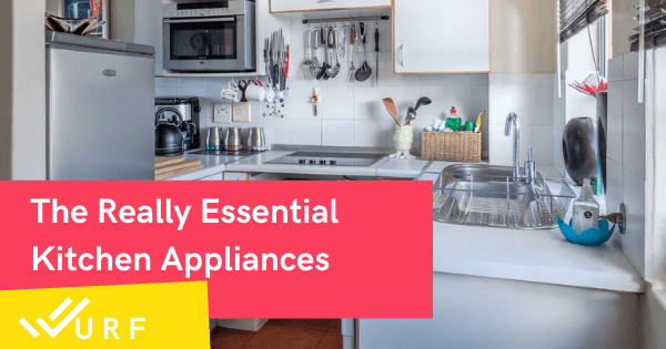 The Really Essential Kitchen Appliances You Need In Your Home